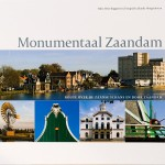 Monumentaal Zaandam/Jolanda Hoogendoorn